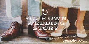 Wedding speech story